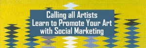 Promote Your Art Camarillo CA May 16